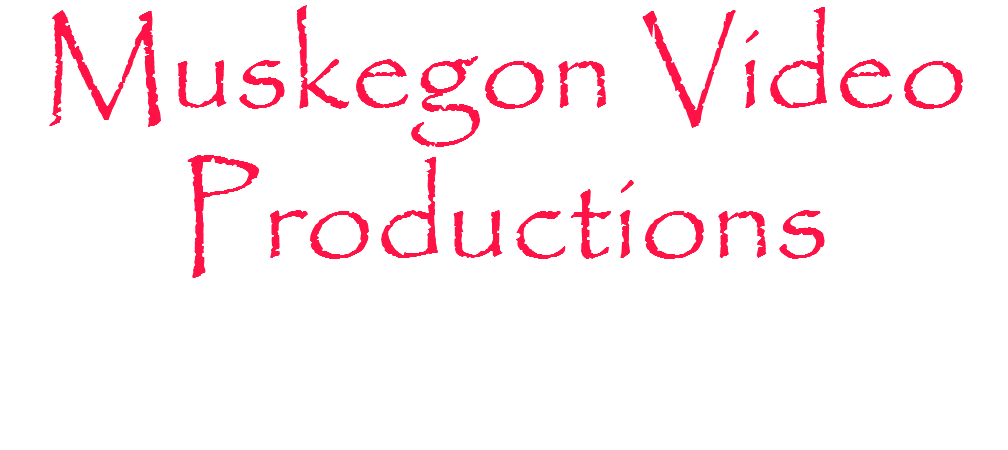 Muskegon Video 